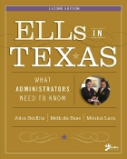 ELLs in Texas: What Administrators Need to Know (2nd Edition)